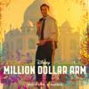 Million Dollar Arm (original Motion Picture Soundtrack) - A. R. Rahman