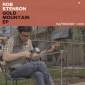 Gold Mountain EP-Rob Stenson