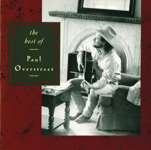 Paul Overstreet - Seein' My Father In Me