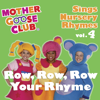 Mother Goose Club - Row, Row, Row Your Boat artwork