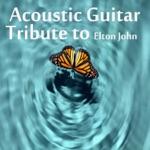 Acoustic Guitar Tribute to Elton John