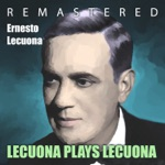 Ernesto Lecuona - Siboney