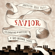 Sovereign Grace Music - Savior: Celebrating the Mystery of God Become Man