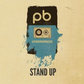 The PB Underground - Stand Up feat. D Tale