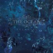 The Ocean - Bathyalpelagic II: The Wish In Dreams
