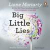 Big Little Lies (Unabridged) AudioBook Download