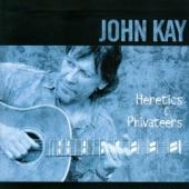 John Kay - Ain't That a Shame