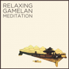 Relaxing Gamelan Meditation: Authentic Indonesian Sounds to Sooth Your Soul - The Palace Of Yogyakarta Javanese Gamelan Ensemble & The Palace Of Yogyakarta Vocal Ensemble