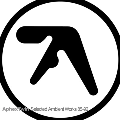Selected Ambient Works 85-92 - Aphex Twin album