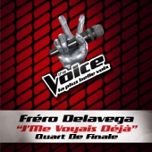 J'me voyais déja (The Voice 3) - Single