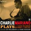 Charlie Mariano - Plays (feat. Stu Williamson, Frank Rosolino, Claude Williamson, Max Bennett & Stan Levey) artwork