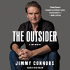 The Outsider: A Memoir (Unabridged) - Jimmy Connors