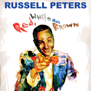 Red, White and Brown - Russell Peters - Russell Peters