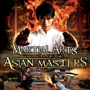 Martial Arts: Secrets of the Asian Masters - Reality Entertainment audiobook, mp3