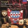 Rossini Respighi La Boutique Fantasque Respighi Impressioni Brasilliane
