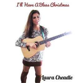 ill have a blues christmas laura cheadle - Blues Christmas Songs