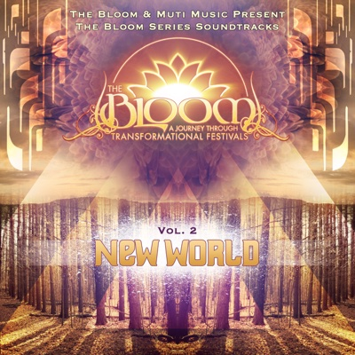 The Bloom Series, Vol. 2: New World - Various Artists album