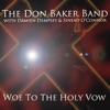 Woe To the Holy Vow (Single), Don Baker, Sinéad O'Connor & Damien Dempsey