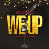 We Up (feat. Kendrick Lamar) - 50 Cent