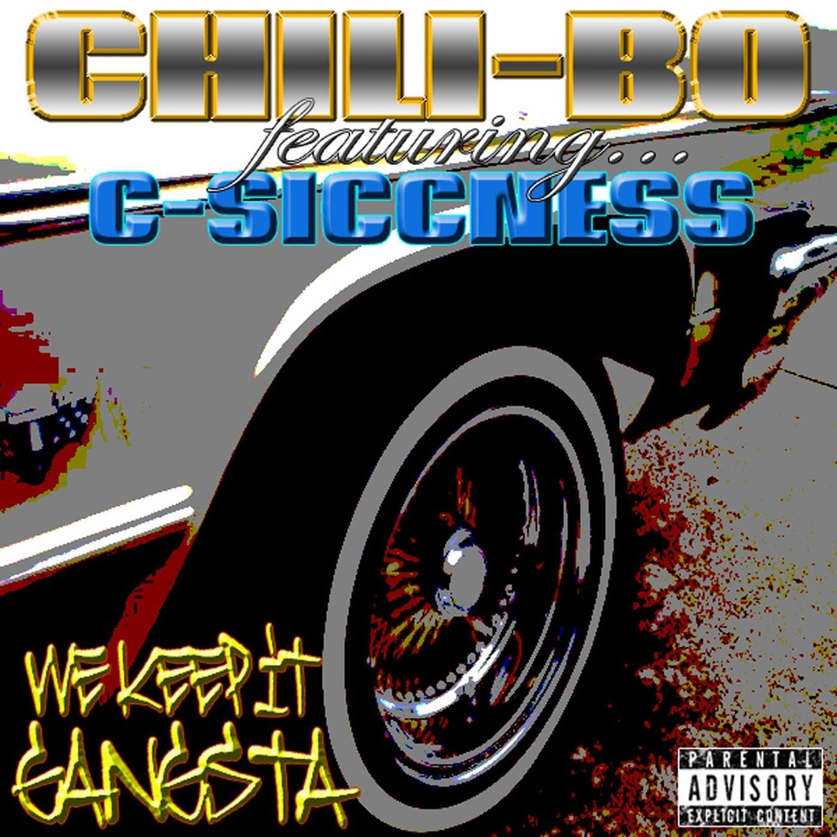 We Keep It Gangsta feat C-Siccness - Single Chili-Bo CD cover