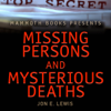 Jon E. Lewis - Mammoth Books Presents: Missing Persons and Mysterious Deaths (Unabridged) artwork