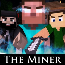 The Miner Minecraft Parody Of The Fighter