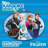 Disney Karaoke Series: Frozen (Sing-Along Favorites) - Frozen Karaoke