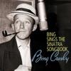 Bing Sings the Sinatra Songbook, Bing Crosby