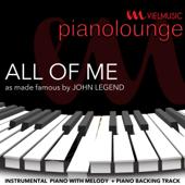 All of Me (Originally Performed by John Legend) [Instrumental Version]