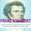 Franz Schubert: Sa vie, son œuvre - Claude Dufresne