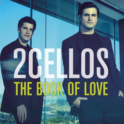 The Book of Love - Single - 2Cellos