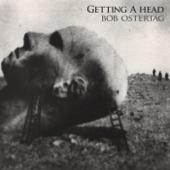 Bob Ostertag - Getting a Head