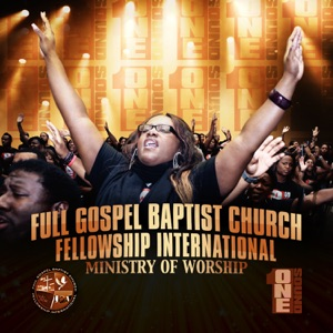 Full Gospel Baptist Church Fellowship International Ministry of Worship - There's Something About That Name / Praise feat. Bishop Paul S. Morton