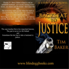 Back Seat to Justice (Unabridged) - Tim Baker