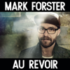Mark Forster - Au Revoir (feat. Sido) artwork