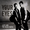 LEITE And The Music Mafia - Your Eyes artwork