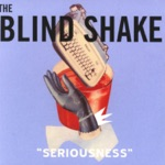 The Blind Shake - I'm Not an Animal