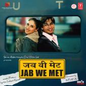 Jab We Met (Original Motion Picture Soundtrack)
