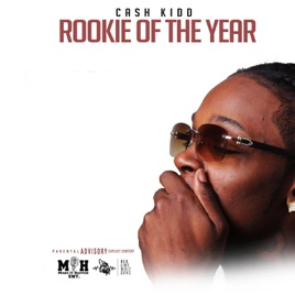 Rookie Of The Year By Cash Kidd On Apple Music