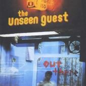 The Unseen Guest - Listen My Son
