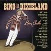 Bing In Dixieland, Bing Crosby