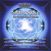 Sacred Space: The Practice of Inner Stillness (feat. Tenzin Wangyal Rinpoche)