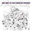 Bing Sings the Great American Songbook, Bing Crosby