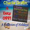 Charlie Griffin - A Day Off! A Collection of Holidays! artwork