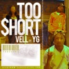 Too Short feat YG Single