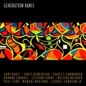 Elmer Gibson - Generation Dance (feat. Gary Bartz, Norman Connors, Mamadi Nyasuma, Paul Carr, Maeisha Rashad, Charles Fambrough, Eddie Henderson,