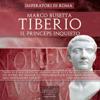 Tiberio. Il princeps inquieto - Marco Busetta