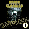 Dance Classics Reworked