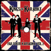 Fab Four Karaoke, Vol. 1 (A Beatles Tribute) [Karaoke Version]