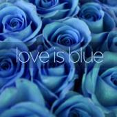 Love Is Blue / El Bimbo